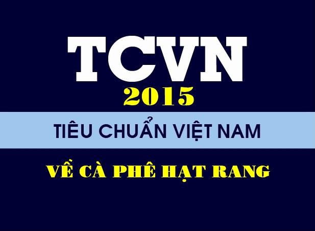 Tiêu chuẩn Việt Nam về cà phê hạt rang 2015