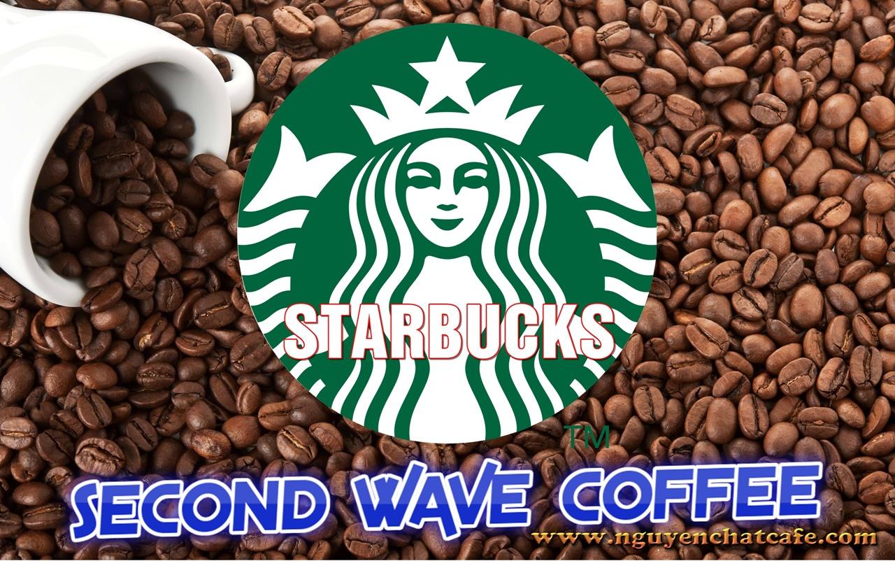 """Làn sóng cà phê thứ hai - """"Second Wave of Coffee"""""""